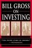 Gross, William H.,Bill Gross on Investing