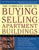 Berges, Steve,The Complete Guide to Buying and Selling Apartment Buildings