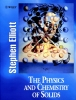 Elliott, Stephen,The Physics and Chemistry of Solids