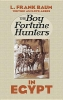 Baum, L. Frank,The Boy Fortune Hunters in Egypt