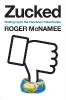 Roger McNamee,Zucked