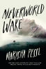 Pessl Marisha,Neverworld Wake