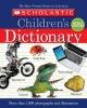 Scholastic, Inc.,Scholastic Children`s Dictionary