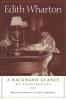 Wharton, Edith,A Backward Glance