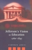 <b>Addis, Cameron</b>,Jefferson`s Vision for Education, 1760-1845