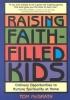 McGrath, Tom,Raising Faith-Filled Kids