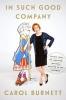 Carol Burnett,In Such Good Company