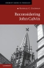 Zachman, Randall C.,Reconsidering John Calvin
