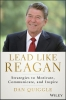 Quiggle, Dan,Lead Like Reagan