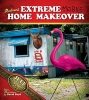 Foxworthy, Jeff,Redneck Extreme Mobile Home Makeover