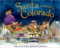 Smallman, Steve,Santa Is Coming to Colorado