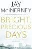 McInerney, Jay,Bright, Precious Days