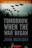 Marsden, John,Tomorrow, When the War Began