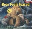 Wilson, Karma,Bear Feels Scared