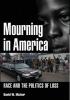 Mcivor, David W.,Mourning in America