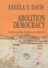 Davis, Angela Y.,Abolition Democracy