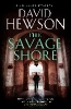 Hewson David,Savage Shore