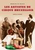 <b>A. De Poorter</b>,Les Artistes de Cirque Bruxellois - M&eacute;moire en Images