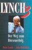 Lynch, Peter,Lynch III. Der Weg zum Börsenerfolg