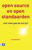 Jan Stedehouder,Open source en open standaarden