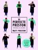 <b>Matt  Preston</b>,De perfecte Preston