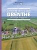 Michiel  Gerding,Geschiedenis van Drenthe. Een nieuw perspectief