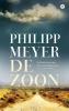 Philipp  Meyer,De zoon