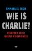 <b>Emmanuel  Todd</b>,Wie is Charlie?