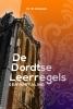 <b>Prof Dr W  Verboom</b>,De Dordtse Leerregels
