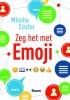 <b>Mischa  Coster</b>,Zeg het met emoji