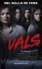 <b>Mel  Wallis de Vries</b>,Vals