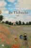 <b>Roger  Martin du Gard</b>,De thibaults