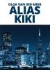 Olga van der Meer,Alias Kiki - grote letter uitgave