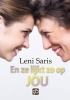 <b>Leni  Saris</b>,En ze lijkt zo op jou - grote letter uitgave