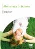 M.  Verduijn, A.  Bloemraad,Met stress in balans