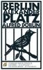 Alfred  Döblin,Berlijn Alexanderplatz