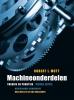 Robert L.  Mott,Machineonderdelen, theorie en praktijk, 4e editie
