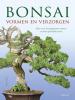 Werner M.  Busch,Bonsai vormen en verzorgen