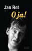 Jan  Rot,O ja!