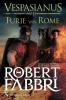 Robert Fabbri,Furie van Rome