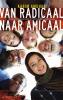 Abdel Karim  Amghar,Van radicaal naar amicaal