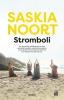 <b>Saskia  Noort</b>,Stromboli