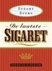 Stuart Evers,De laatste sigaret