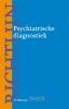 ,<b>Richtlijn psychiatrische diagnostiek</b>