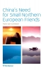 Frans van Gunsteren,China`s Need for Small Northern European Friends