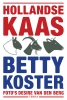 Betty  Koster,Hollandse Kaas