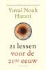 Yuval Noah  Harari ,21 lessen voor de 21ste eeuw