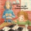 <b>A.S.  Tib</b>,Ilias en de Lenzenslijper