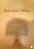 <b>Sri  Annatta</b>,Reis naar Metta