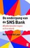 Hetty van de Laar,De ondergang van de SNS Bank